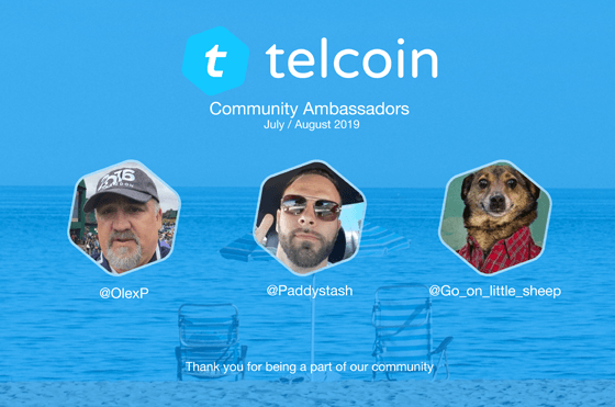 Telcoin July and August 2019 Ambassadors